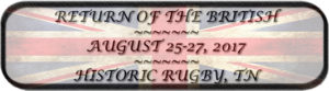 Return of the British - 2017 @ Historic Rugby, Tennessee | Rugby | Tennessee | United States